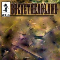 Buckethead-Pike 250: 250