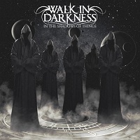 Walk In Darkness-In The Shadows Of Things