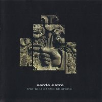 Karda Estra-The Last Of The Libertine