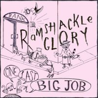 Ramshackle Glory - One Last Big Job