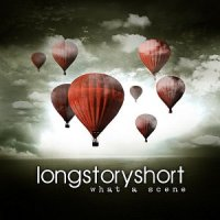 Long Story Short-What A Scene