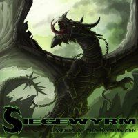 Siegewyrm-Legends of the Oathsworn