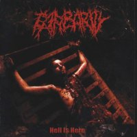 Barbarity-Hell Is Here