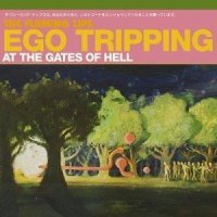 The Flaming Lips-Ego Tripping At The Gates Of Hell
