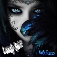 Bob Forbes-Lonely Spirit