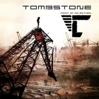 Tombstone - Point Of No Return (2014)