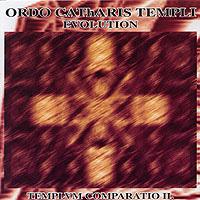 Ordo Catharis Templi-Ordo Catharis Templi - Evolution: Templum Comparatio II