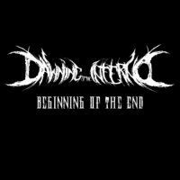 Dawning Of The Inferno-Beginning of the End