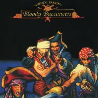 Golden Earring-Bloody Buccaneers