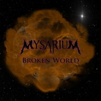 Mysarium-Broken World
