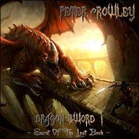 Peter Crowley Fantasy Dream-Dragon Sword I - Secret Of The Lost Book
