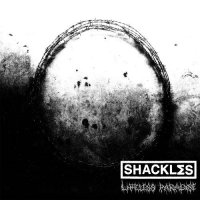 ShacklΣs-Lifeless Paradise