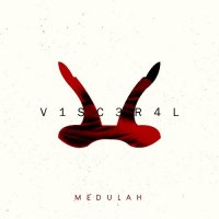 Medulah - V1SC3R4L