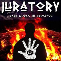 Juratory-Dark Works In Progress
