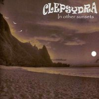Clepsydra-In Other Sunsets