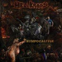 Hell Kross — Trumpocalypse (2017)