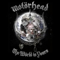 Motorhead-The World Is Yours