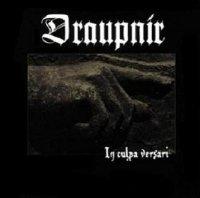 Draupnir-In Culpa Versari