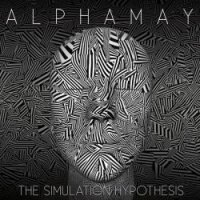 Alphamay-The Simulation Hypothesis
