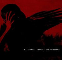 Katatonia — The Great Cold Distance (10th Anniversary Edition) (2017)
