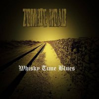 Zombie Road — Whisky Time Blues (2017)