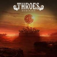 Throes — Dominion (2017)