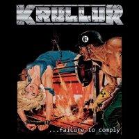 Krullur — …Failure To Comply (2016)