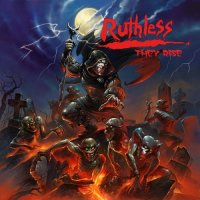 Ruthless-They Rise