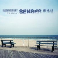 Senses Fail — Follow Your Bliss: The Best Of Senses Fail (2012)