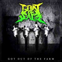 Goat On Sale-Got Out The Farm [EP]