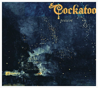 Cockatoo — Present (2013)