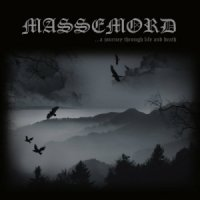 Massemord-...A Journey Through Life And Death