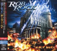 Rob Rock-Holy Hell (Japanese Edition)