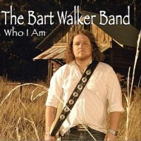 The Bart Walker Band-Who I Am