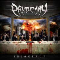 Pandemmy-Idiocracy