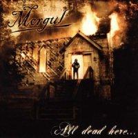 Morgul-All Dead Here