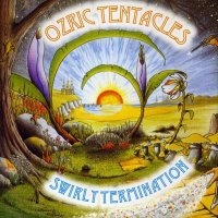 Ozric Tentacles-Swirly Termination