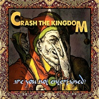 Crash the Kingdom — Are You Not Entertained? (2017)