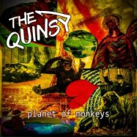 The Quinsy — Planet Of Monkeys (2017)