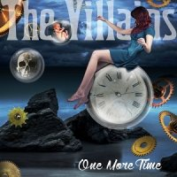 The Villains-One More Time