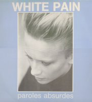 White Pain-Paroles Absurdes