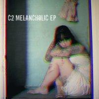 C2 — MELANCHOLIC EP (2013)