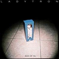 Ladytron-Ace Of Hz