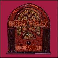 Bert Wray Blues-Gut Bucket Radio