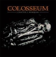 Colosseum - Chapter II: Numquam (2009)  Lossless