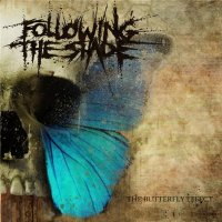 Following The Shade-The Butterfly Effect