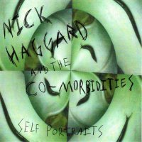Nick Haggard and the Co-Morbidities — Self Portraits (2012)