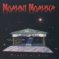 Moahni Moahna-Temple Of Life