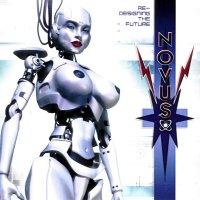 Novus — Re-Designing The Future (2007)