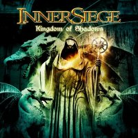 Inner Siege - Kingdom Of Shadows (2012)